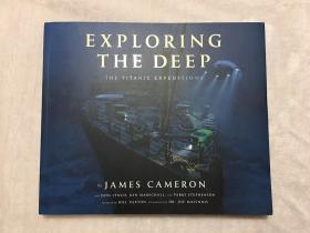 深海探索泰坦尼克号的秘密 英文原版 Exploring the Deep 詹姆斯卡梅隆 泰坦尼克号电影制作花絮
