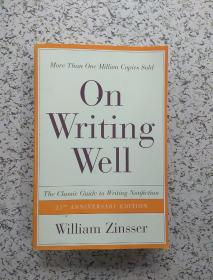 On Writing Well 25th Anniversary: The Classic Guide To Writing Nonfiction