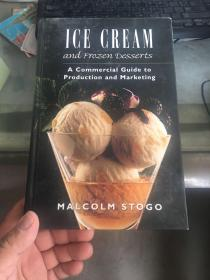 Ice Cream and Frozen Desserts: A Commercial Guide to Production and Marketing 冰淇淋和冷冻甜点:生产和销售的商业指南【英文原版书