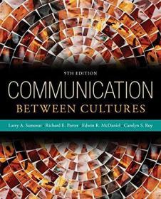 预订 Communication Between Cultures 9e 英文原版    跨文化传播:新闻与传播学译丛・国外经典教材系列  [美] 拉里·A·萨默瓦 著