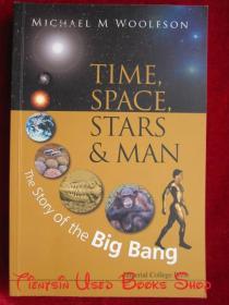 Time, Space, Stars and Man: The Story of the Big Bang(英语原版 平装本)时间、空间、星星和人类:大爆炸的故事