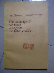 Carol Akiyama  English For Careers  The Language of Air Travel in English:In-Flight Services