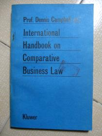 Prof. Dennis Campbell(ed.)  International Handbook on Comparative Business Law     Kluwer