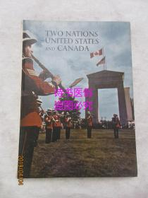TWO NATIONS -UNITED STATES AND CANADA