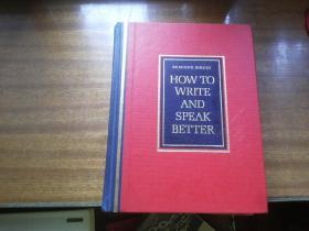 外文原版【HOWTO WRITE AND SPEAK BETTER】《如何写和说得更好》16开精装本655页厚册,内带插图(Readers Digest出版)读者文摘出版