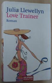德语原版畅销小说 Love Trainer: Roman 平装 爱情训练师 Taschenbuch –2005 von Julia Llewellyn (Autor), Ariane Böckler (Übersetzer), Inge Wehrmann (Übersetzer)