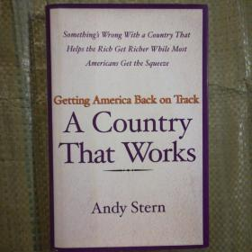 A Country That Works Getting America Back on Track(精装 英文原版)