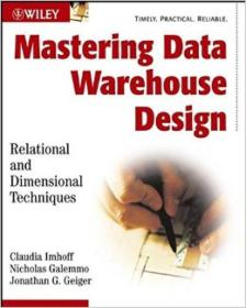 Mastering Data Warehouse Design:Relational and Dimensional Techniques