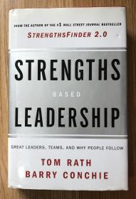 Strengths Based Leadership: Great Leaders, Teams, and Why People Follow 9781595620255