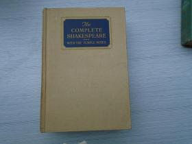 THE COMPLETE SHAKESPEARE WITH THE TEMPLE NOTES (外文原版正版老书。32开精装一本,详见书影)