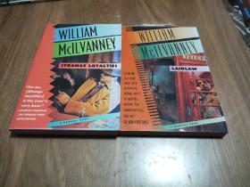 WILLIAM MCILVANNEY : STRANGE LOYALTIES+WILLIAM MCILVANNEY:LAIDLAW【英文版,2本和售】