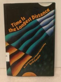 Time Is the Longest Distance: An Anthology of Poems by Ruth Gordon(诗歌)英文原版书