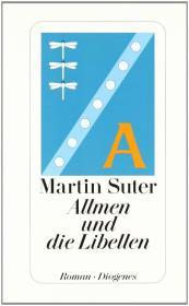 德语原版畅销小说 Allmen und die Libellen  / Gebundenes Buch – 2011 von Martin Suter  (Autor)