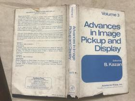 Advances in Image Pickup and Display   Volume 3图像摄影和显示的进展  第三卷
