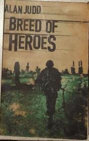 英文原版 Breed of Heroes by Alan Judd 著