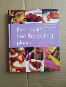 The Toddler Healthy Eating Planner[幼儿健康饮食策划]