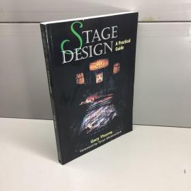 Stage Design: A Practical Guide (英文原版) 舞台设计:实用指南 【 9品-95品+++ 正版现货 自然旧 多图拍摄 看图下单 收藏佳品】