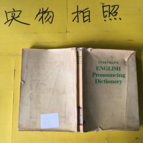 EVERYMANS ENGLISH PRONOIMCING DICTIONARY  封面有点破损