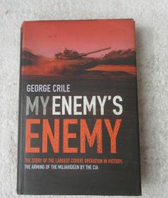 My Enemys Enemy: The Story of the Largest Covert Operation in History(精装英文原版)