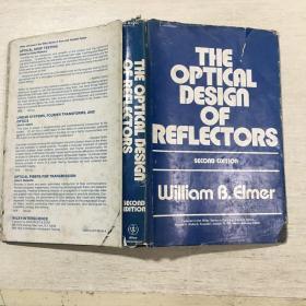 The Optical Design of Reflectors 反射镜的光学设计(英文原版)精装