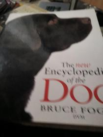 THE NEW ENCYCLOPEDIA OF THE DOG BR UCE FOGLE DVM