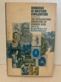 读懂西方文明:现代西方精英知识分子思想言论集 Readings in Western Civilization: The Intellectual Adventure of Modern Man (世界史)英文原版书