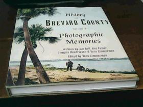 HISTORY OF BREVARD COUNTY VOLUME 3 PHOTOGRAPHIC MEMORIES