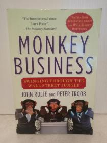 华尔街追梦实录Monkey Business: Swinging Through the Wall Street Jungle by John Rolfe and Peter Troob (华尔街)英文原版书