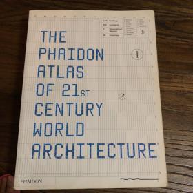 The Phaidon Atlas of 21st Century World Architecture1、2、3