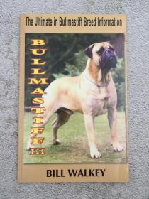 Bullmastiff III: The Ultimate in Bullmastiff Breed Information: Volume 3