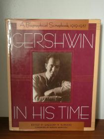 乔治·格什温画传  Gershwin in His Time A Biographical Scraphbook, 1919-1937 (音乐)英文原版书