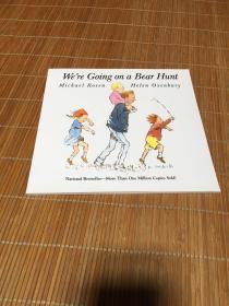 英语原版平装 We're Going on a Bear Hunt 和爸爸去猎熊 我们要去捉狗熊