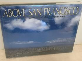 鸟瞰旧金山 大型画册Above  San Francisco  (Cameron and Company 1998年版)(国家与城市)英文原版书