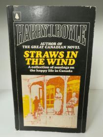 Straws in the Wind by Harry J. Boyle (加拿大文学)英文原版书
