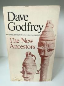 New Ancestors by Dave Godfrey (加拿大文学)英文原版书