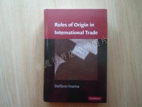 【英文原版】Rules of Origin in International Trade【精装】【国际贸易中的原产地规则】【扉页有章,其他无字迹】