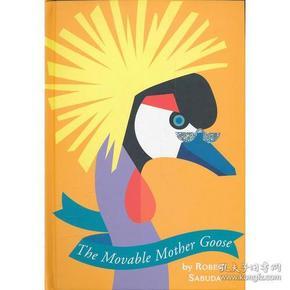 The Movable Mother Goose (Mother Goose Pop-Up)  会动的鹅妈妈(经典立体书收藏)9780689811920