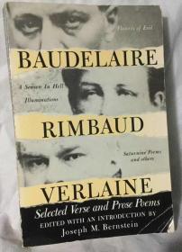 波德莱尔 / 兰波 / 魏尔伦 诗选:  Baudelaire Rimbaud Verlaine : Selected Verse and Prose Poems