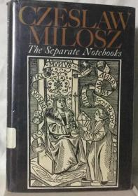 英译 Separate Notebooks 米沃什:《拆散的笔记簿》精装