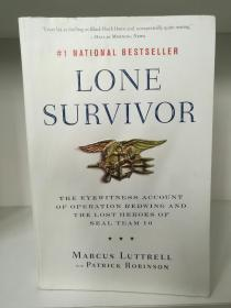 美国海豹突击队 Lone Survivor:The Eyewitness Account of Operation Redwing and the Lost Heroes of SEAL Team 10 by Marcus Luttrell(美国军事)英文原版书