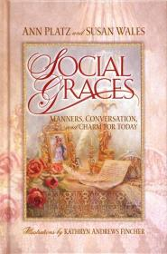 Social Graces: Manners, Conversation and Charm for Today