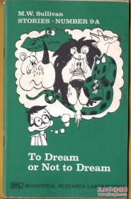 早期美国发行的小人书/插图本/连环画/漫画故事书 系当时比较著名的一家从事教育的机构/公司所发行 以启蒙教育和儿童行为矫正矫治为目的   To Dream or Not to Dream  译:是梦非梦