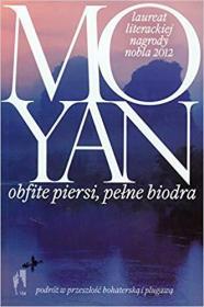 波兰语原版小说 Obfite piersi pelne biodra  by Mo Yan 莫言 丰乳肥臀