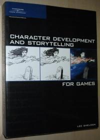 英文原版书 Character Development and Storytelling for Game (Game Development Series)  Lee Sheldon  (Author)