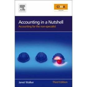 Accounting in a Nutshell管帐学简论:非专业人员用书