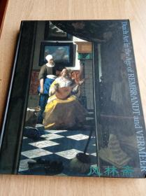 Dutch Art in the Age of Rembrandt and Vermeer 伦勃朗 维米尔等17世纪荷兰油画 版画96件