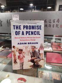 The promise of a pencil:How an ordinary person can Create Extradinary Change
