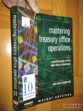 Mastering Treasury Office Operations: A Pr...   (market edition)       【详见图】
