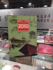 THE WORLD EXPO 2010 SHANGHAI;THE WORLD EXPO 2010 SHANGHAI2010年上海世博会
