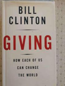 Giving  How Each of Us Can Change The World    Bill Clinton 英文原版